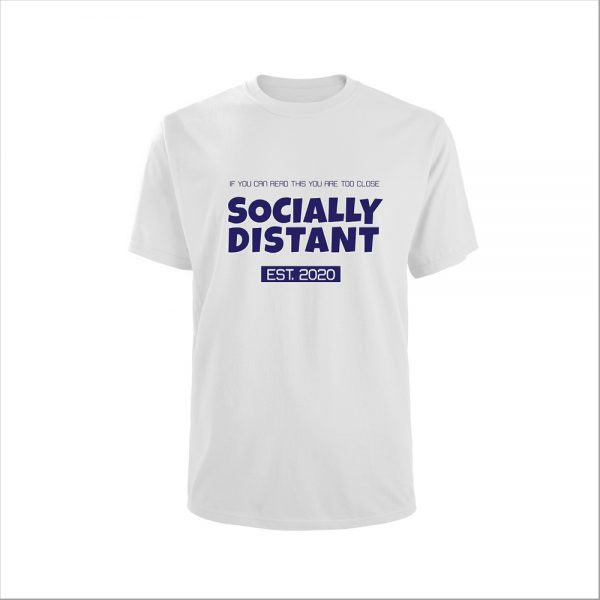 Mens T-Shirt COVID19 - Socially Distant EST. 2020 - White